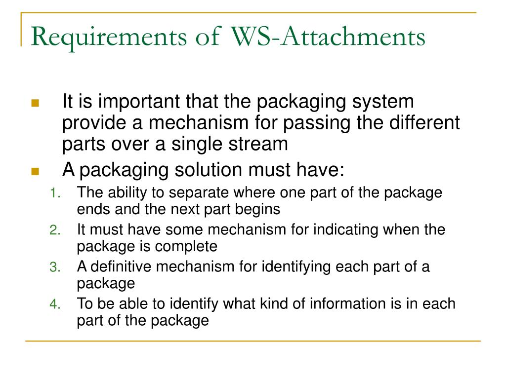 Requirements of WS-Attachments