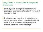 us ing dime to send a soap message with attachments