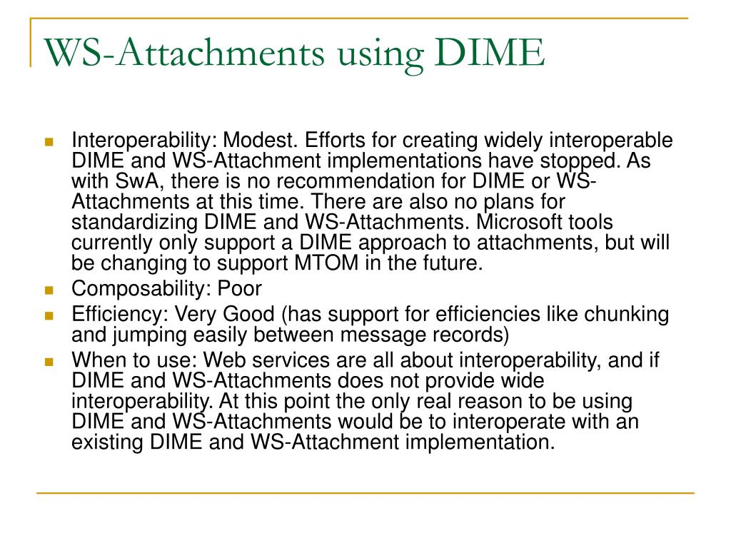 WS-Attachments using DIME