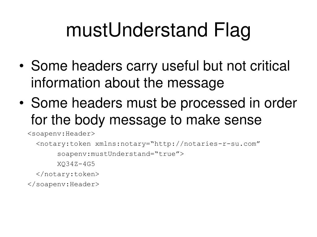 mustUnderstand Flag