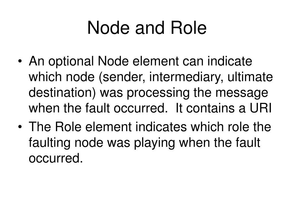 Node and Role