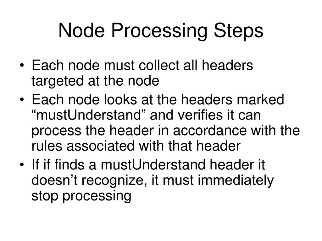 Node Processing Steps