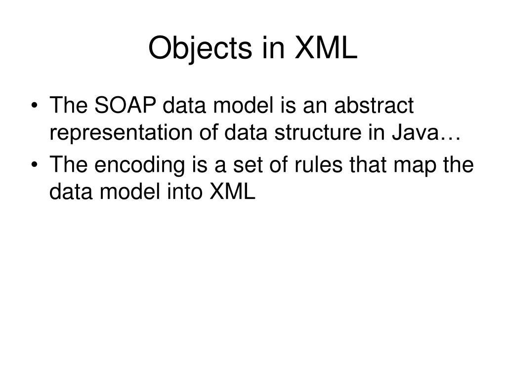 Objects in XML