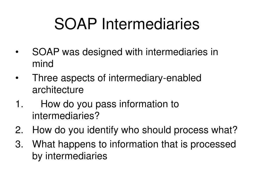 SOAP Intermediaries