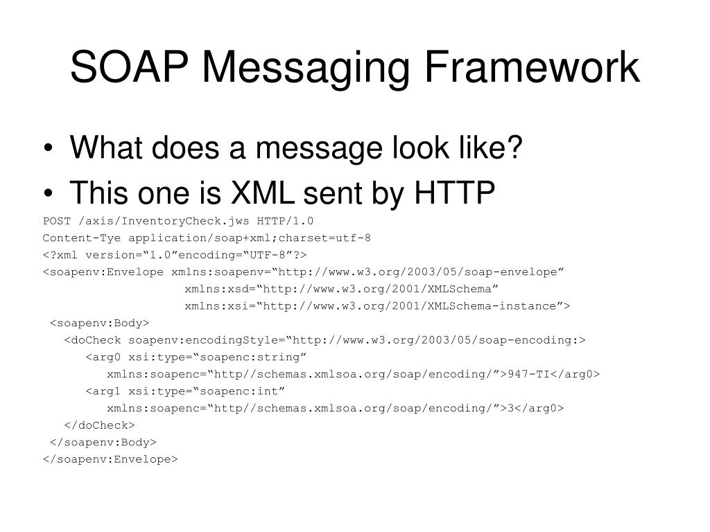 SOAP Messaging Framework