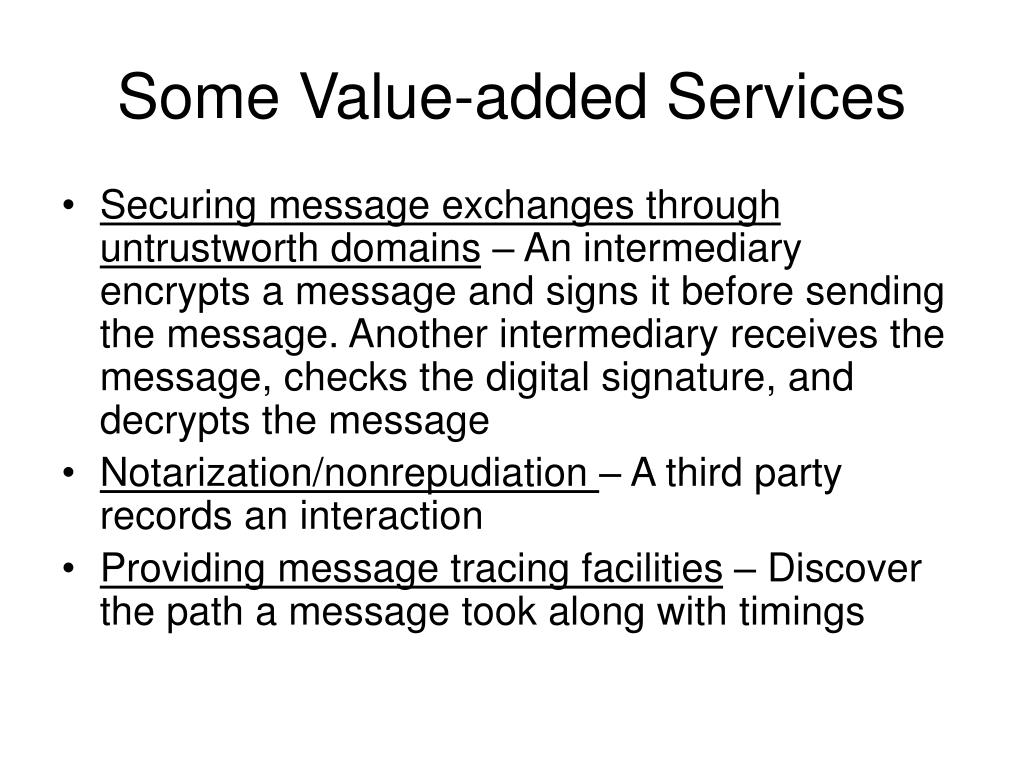 Some Value-added Services