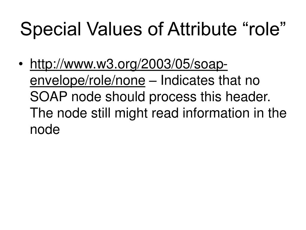 """Special Values of Attribute """"role"""""""