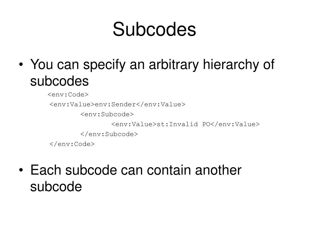 Subcodes