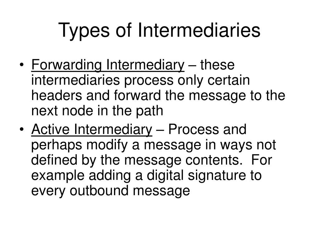 Types of Intermediaries