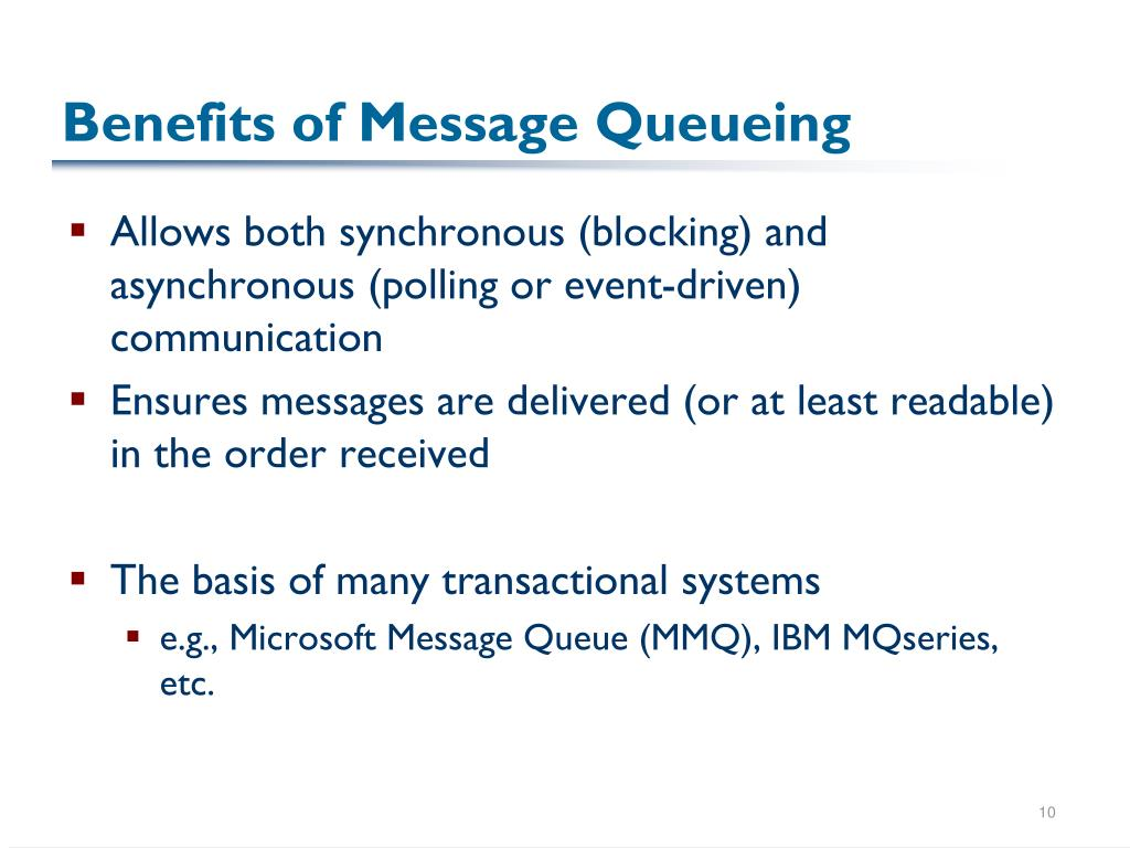 Benefits of Message Queueing