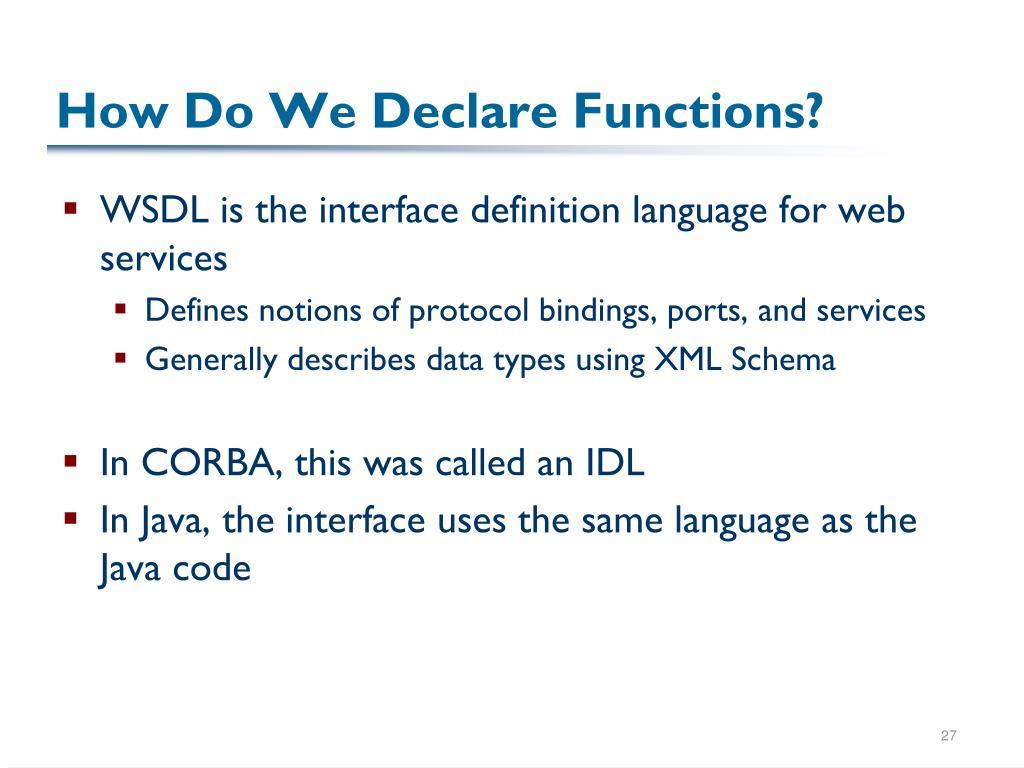 How Do We Declare Functions?