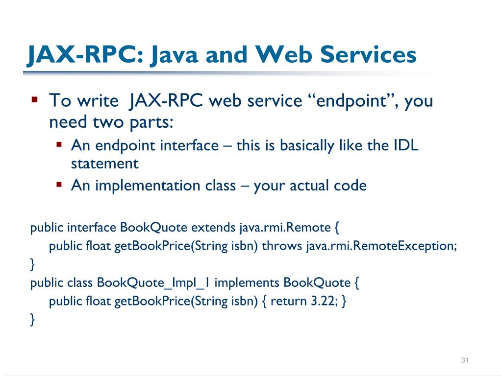 JAX-RPC: Java and Web Services