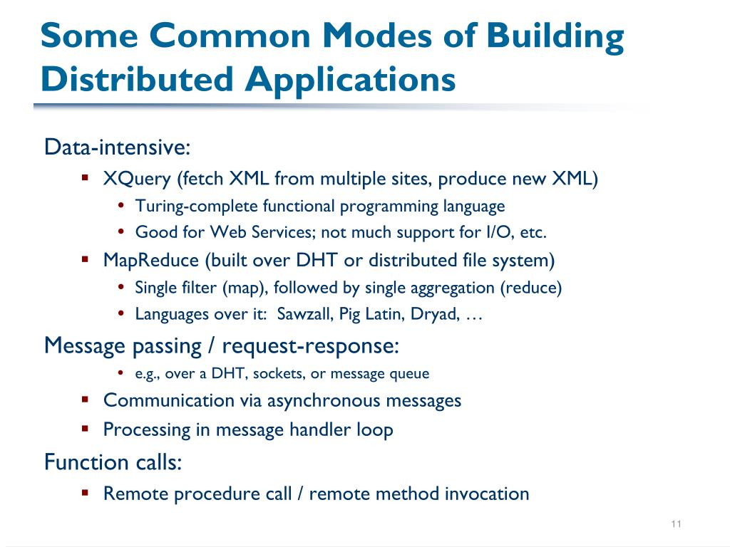 Some Common Modes of Building Distributed Applications