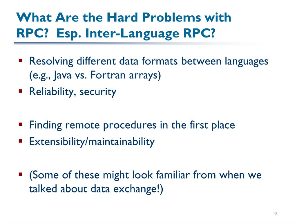 What Are the Hard Problems with RPC?  Esp. Inter-Language RPC?