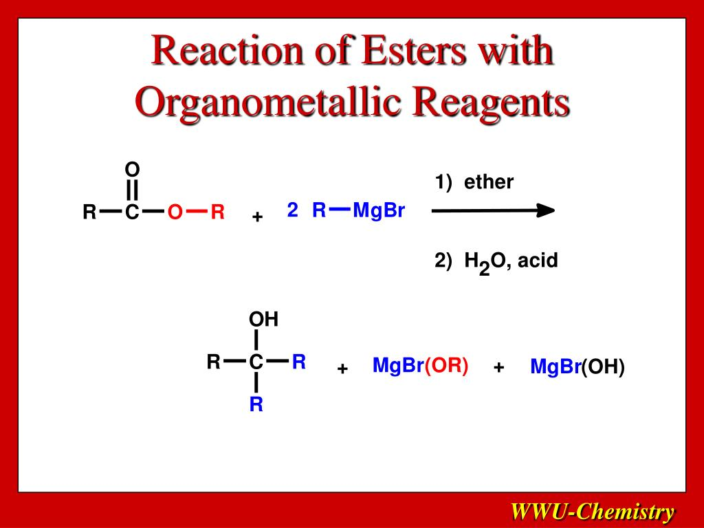Reaction of Esters with Organometallic Reagents