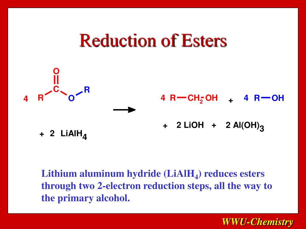 Reduction of Esters