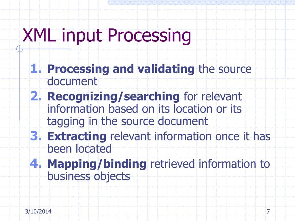 XML input Processing