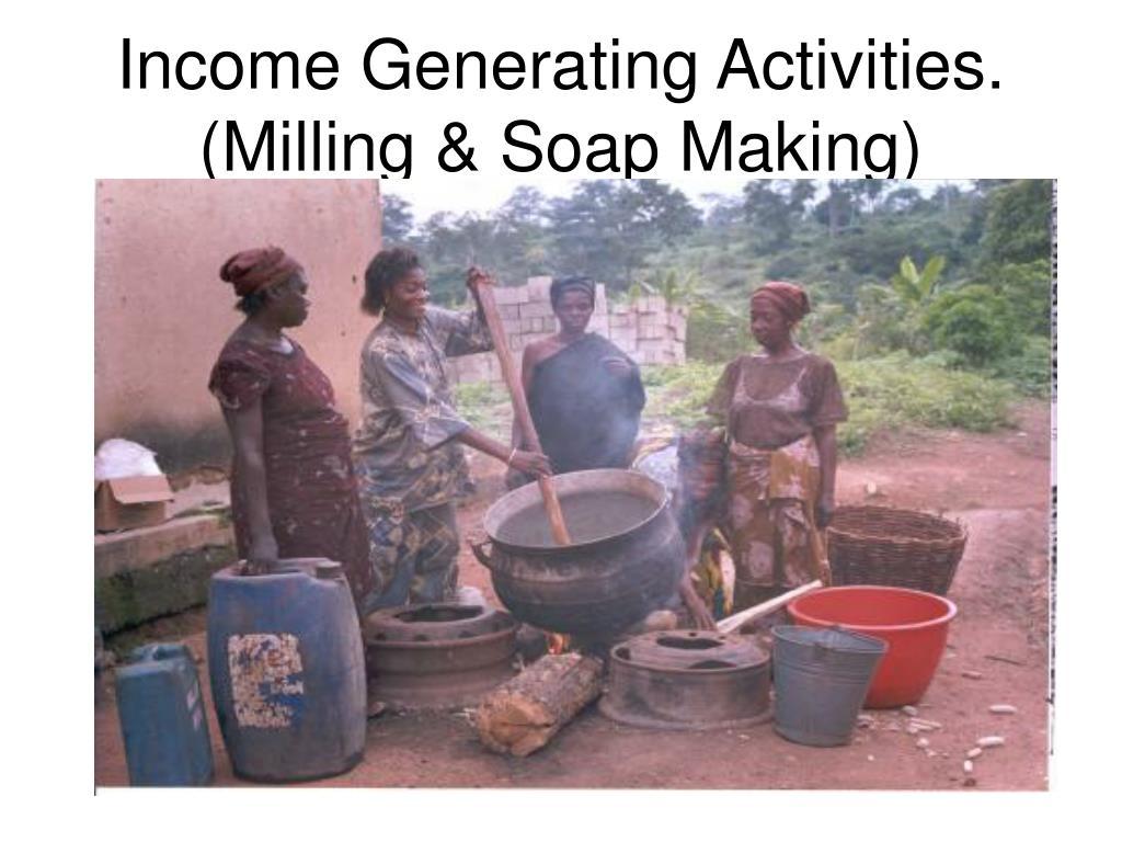 Income Generating Activities.