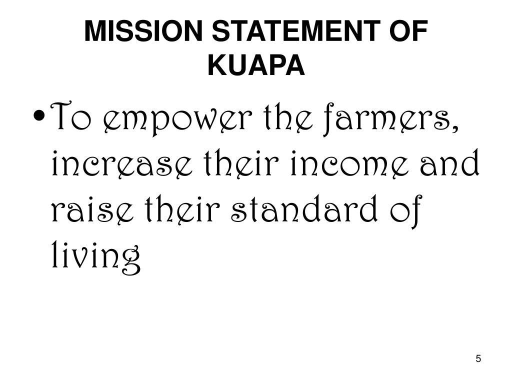 MISSION STATEMENT OF KUAPA