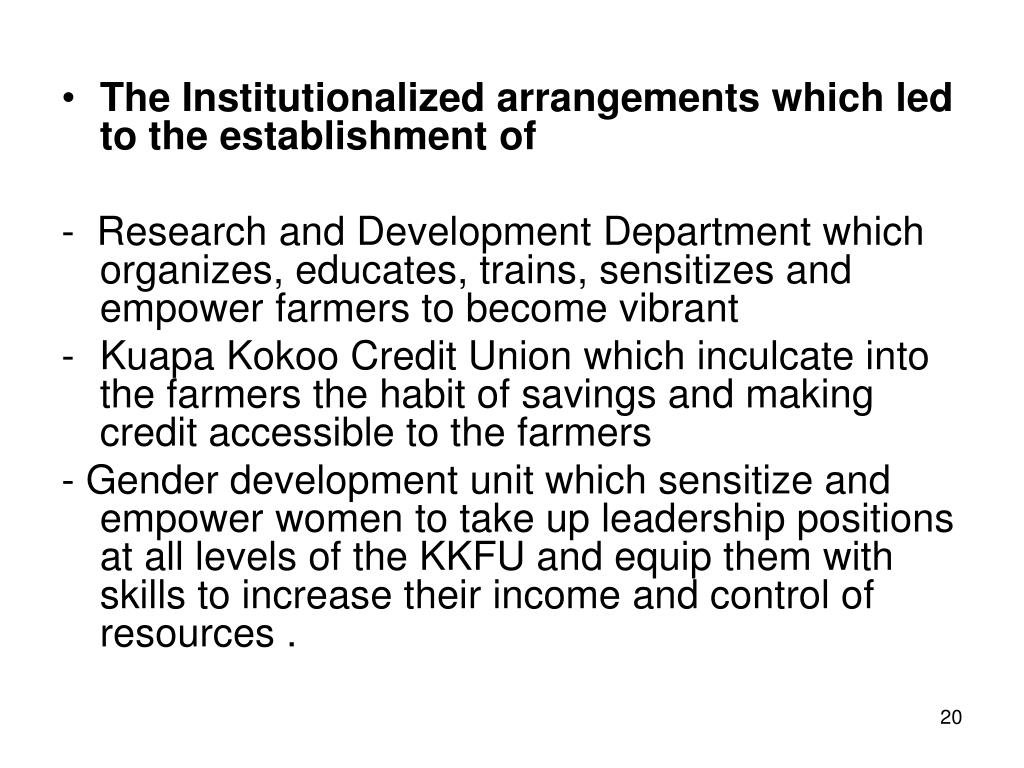 The Institutionalized arrangements which led to the establishment of