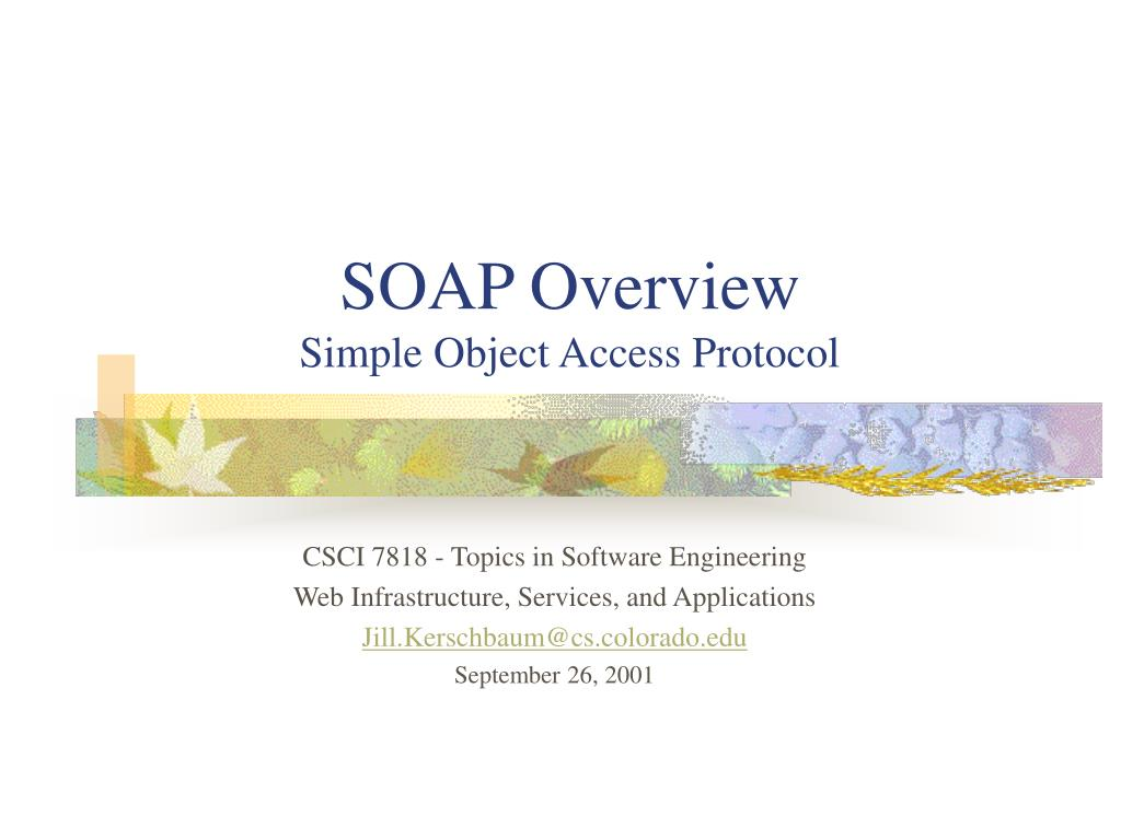SOAP Overview