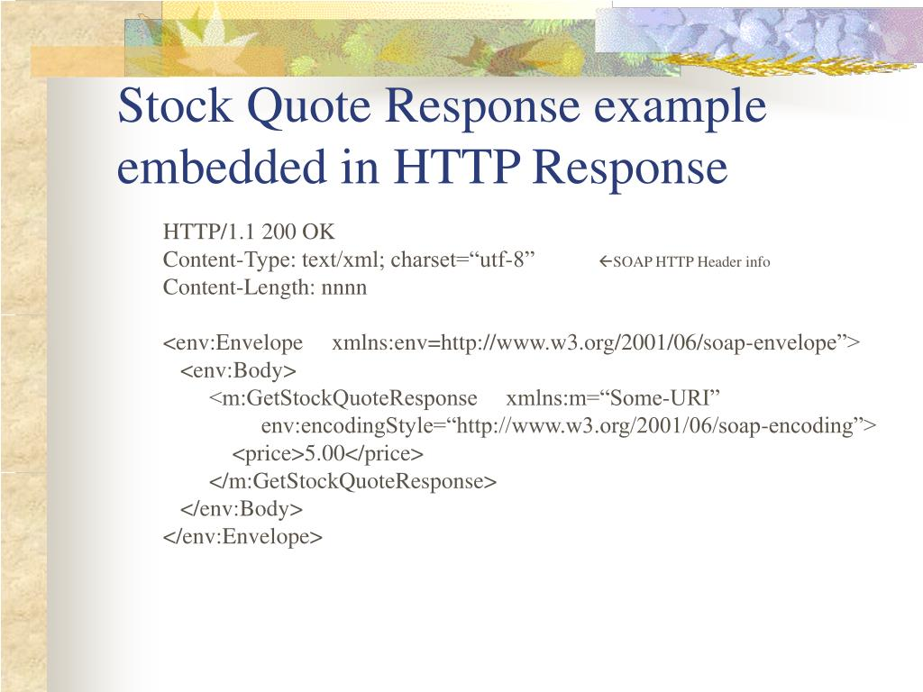 Stock Quote Response example embedded in HTTP Response