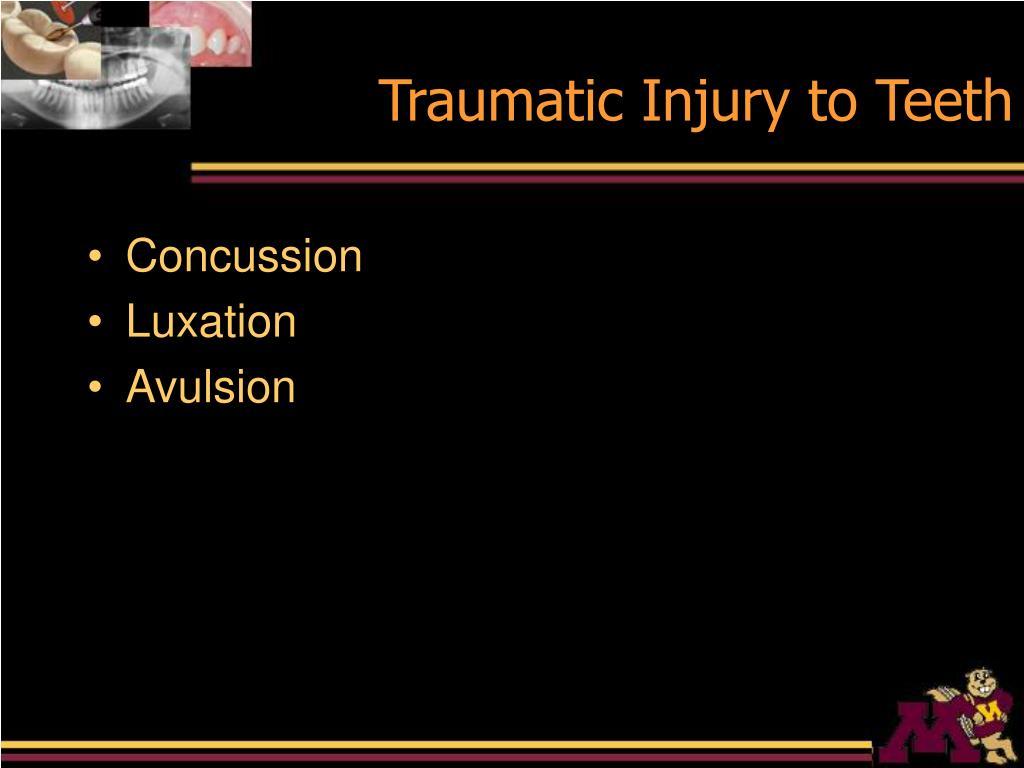 Traumatic Injury to Teeth