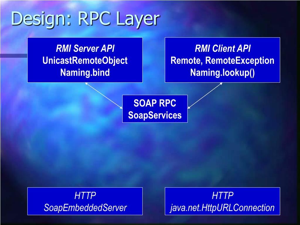 Design: RPC Layer