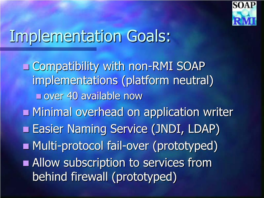 Implementation Goals:
