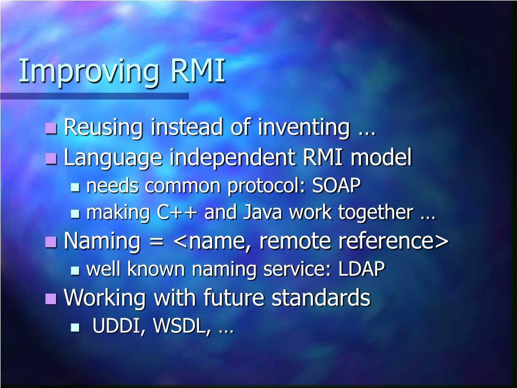 Improving RMI