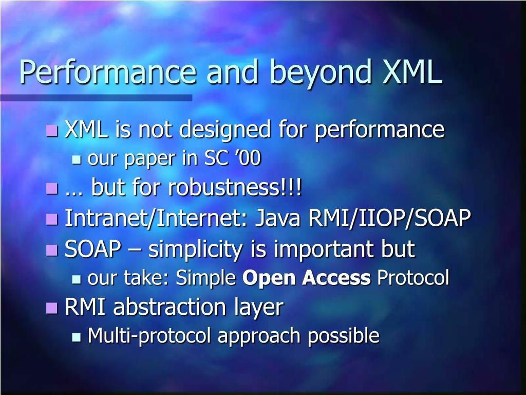 Performance and beyond XML