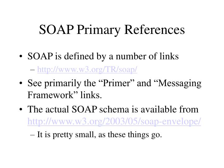 Soap primary references