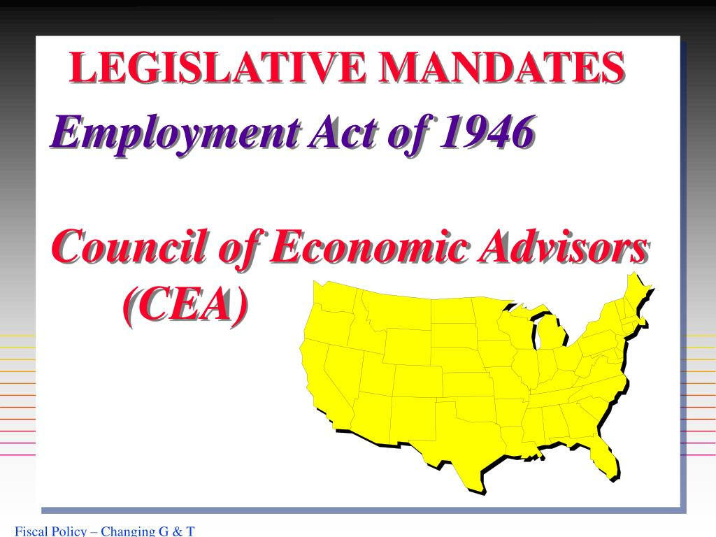 LEGISLATIVE MANDATES