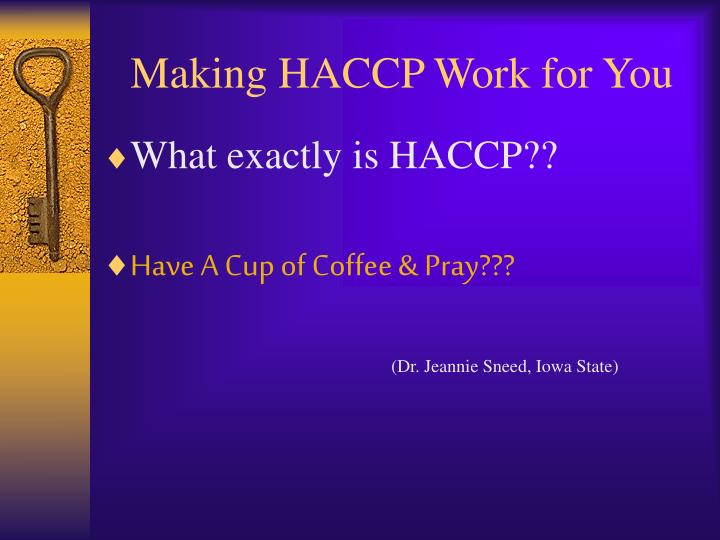 Making haccp work for you2