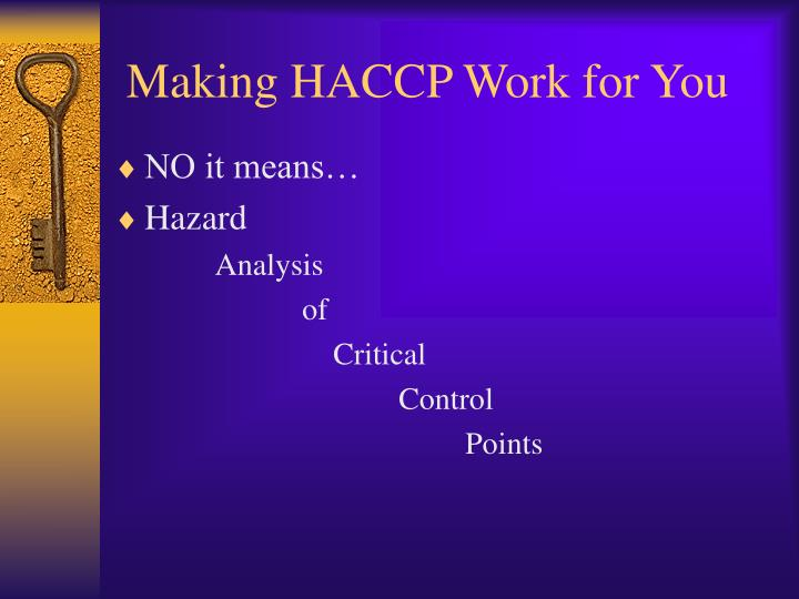 Making haccp work for you3