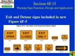 section 6f 15 warning sign function design and application
