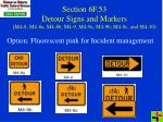 section 6f 53 detour signs and markers m4 8 m4 8a m4 8b m4 9 m4 9a m4 9b m4 9c and m4 10