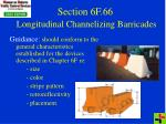section 6f 66 longitudinal channelizing barricades