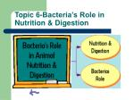 topic 6 bacteria s role in nutrition digestion
