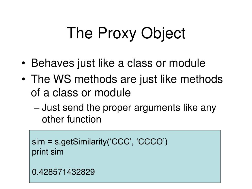 The Proxy Object