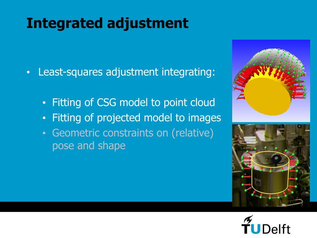 Integrated adjustment