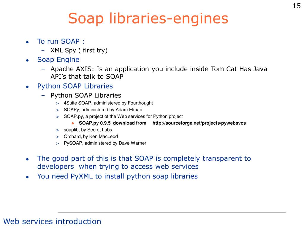Soap libraries-engines