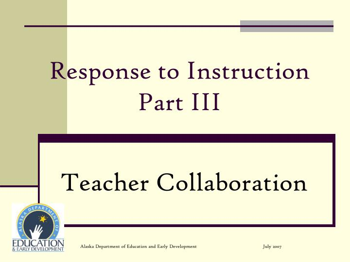 Response to instruction part iii