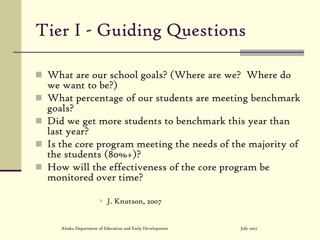 Tier I - Guiding Questions