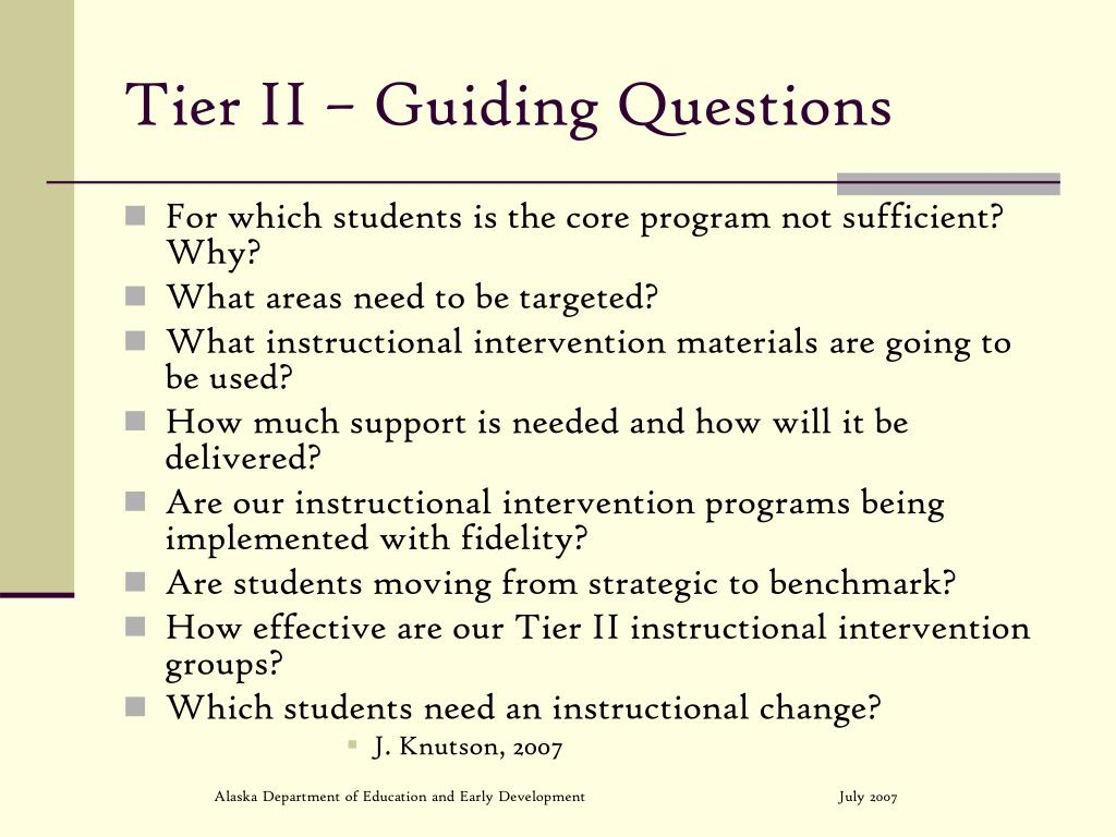Tier II – Guiding Questions