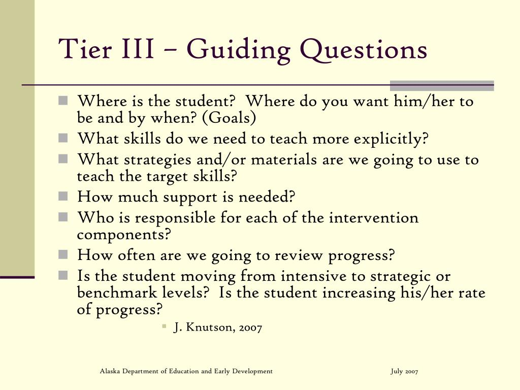 Tier III – Guiding Questions