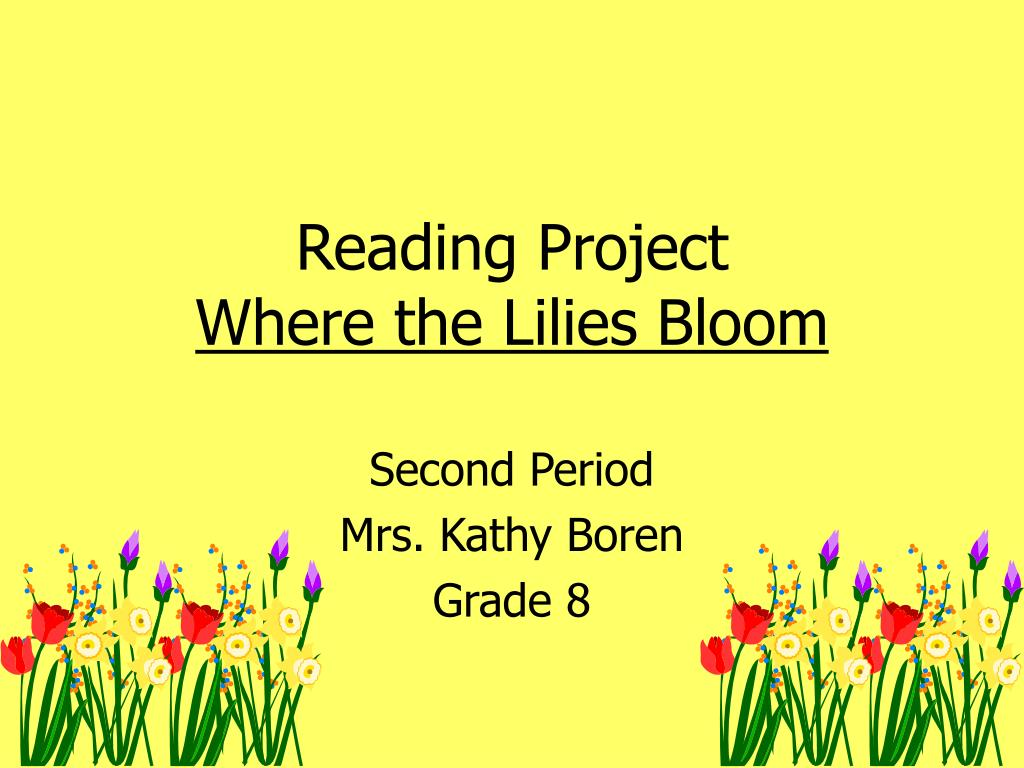 reading project where the lilies bloom
