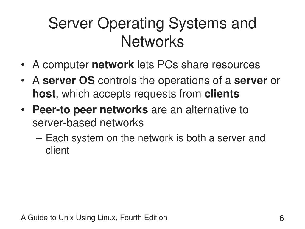 Server Operating Systems and Networks