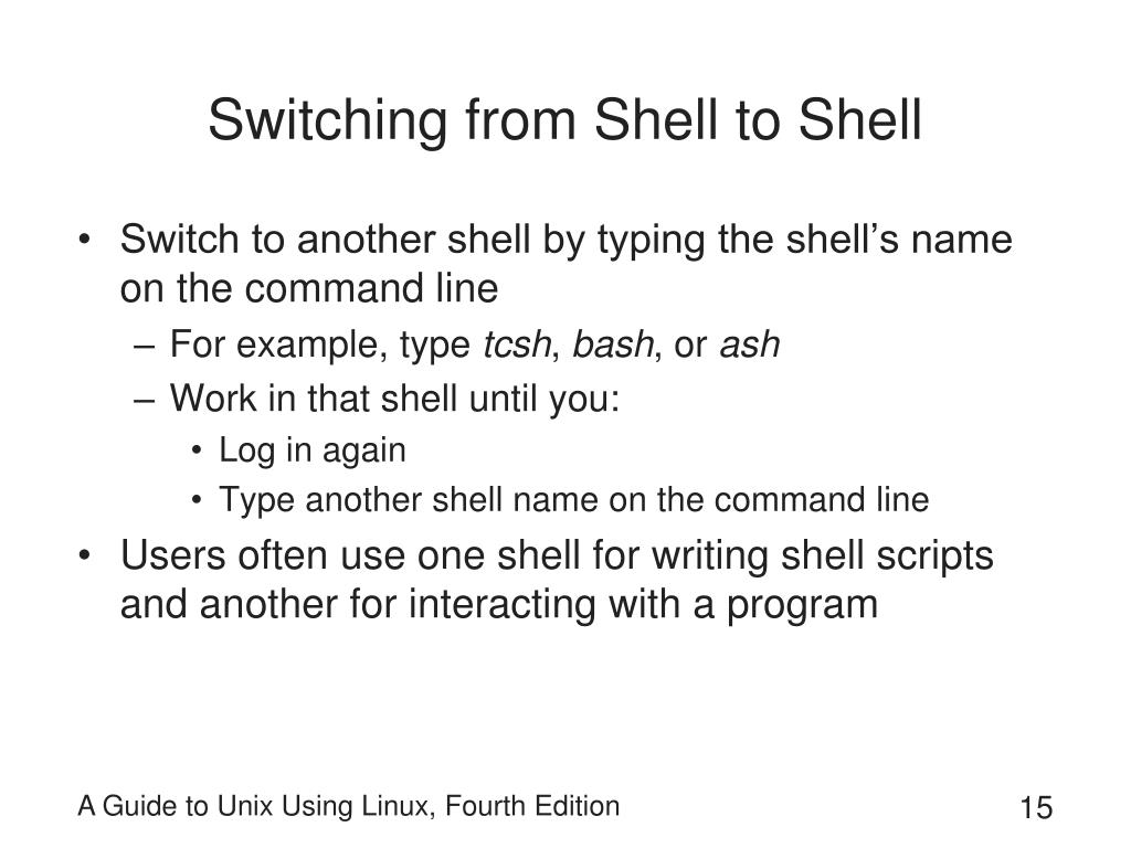 Switching from Shell to Shell