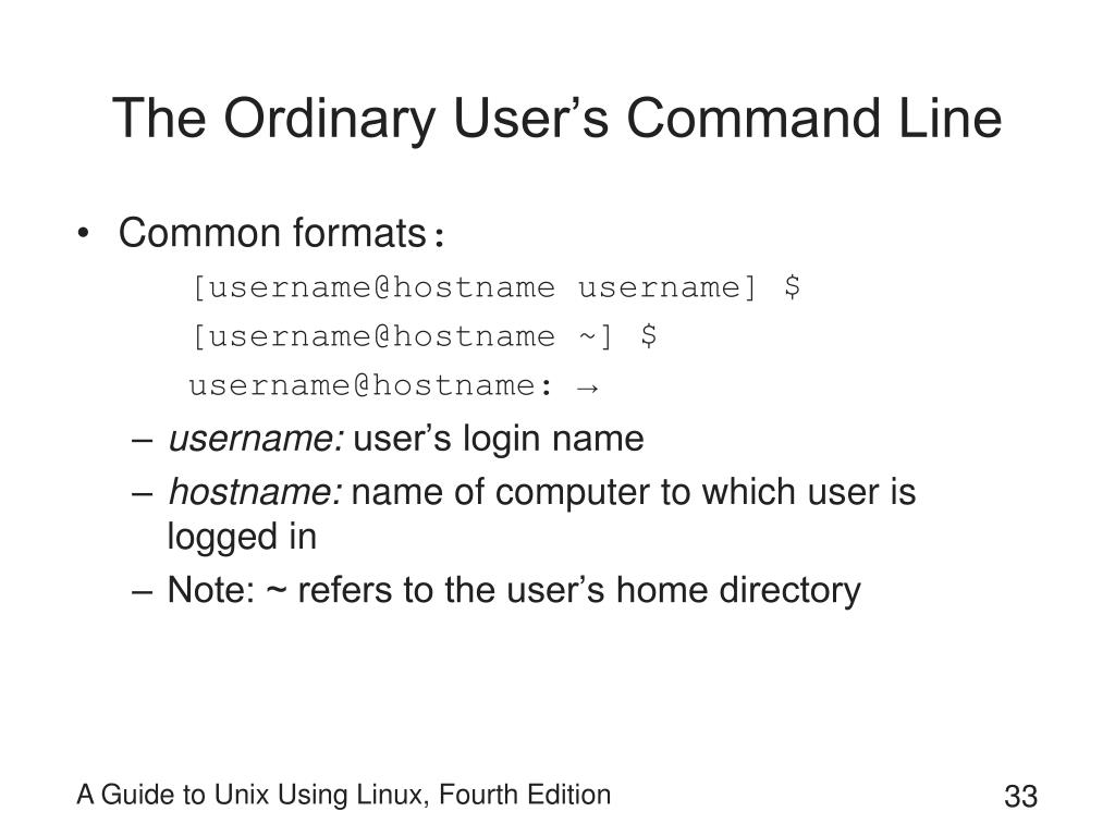 The Ordinary User's Command Line